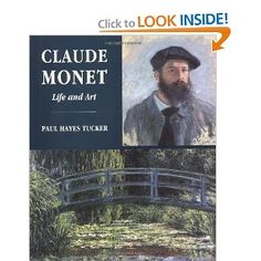 Claude Monet: Life and Art