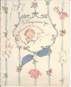 Congratulations on your new grand baby's Big hugs, anne Vintage Baby Pictures, Baby Congratulations Card, Baby Journal, New Baby Cards, Baby Art, Baby Scrapbook, Vintage Greeting Cards, Vintage Artwork, Fabric Paper