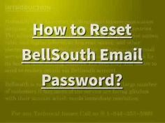 Dial to know how to reset Bellsouth email password. Reset your Bellsouth email password with a temporary password. The Bellsouth is one of the. Email Password, Platform, Change