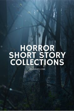 Get your scares in bite-size pieces. book lists | horror stories | short stories | horror short stories