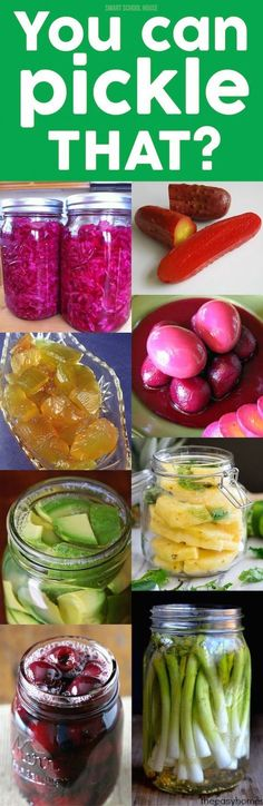 You Can Pickle THAT? You Can Pickle THAT? 13 foods we never knew could be pickled.