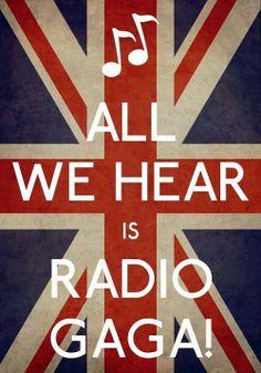 Radio what's new? Radio someone still loves yoooooouuuu <3 Queen - Radio Gaga m/