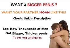 See How Thousands of Men Got Bigger, Thicker penis to get long Lasting Sex http://www.vigrxplus.com/ct/302052