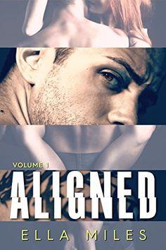 Aligned: Volume 1 by Ella Miles https://smile.amazon.com/dp/B017RZ41BE/ref=cm_sw_r_pi_dp_nQMExb7WMKNV8