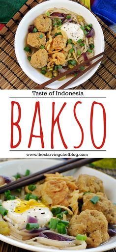 The Starving Chef | Bakso is a common street food across Indonesia. While there are many varieties of bakso, and different ways to prepare it, every bakso recipe includes meatballs, broth, and noodles.