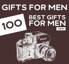 100 Best Gifts for Men of 2012. Great list with unique gift ideas for men.