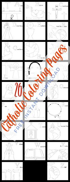 26 FREE Catholic Coloring Pages. Teach your children the ABC's of the Catholic Faith. Click Through and Download Now!