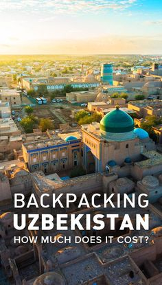 Considering travel to Uzbekistan? Here's a budget report that shows exactly how much it costs to go backpacking in Uzbekistan. Includes a city-by-city breakdown, average costs of common items, and financial travel tips for Uzbekistan. A must-have before you visit Uzbekistan!