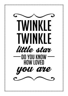 """A4 Cute Quote Prints for Children's Room and/or a Gift for Boy or Girl Unisex  - """"Twinkle Twinkle Little Star"""""""