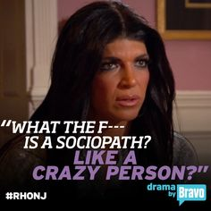 Teresa Giudice (The Real Housewives of New Jersey).they don't get much dumber! Housewife Quotes, New Jersey Quotes, Real Housewives Quotes, Epic One Liners, Teresa Giudice, Bravo Tv, Reality Tv Shows, Dumb And Dumber