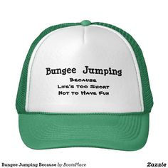 Bungee Jumping Because Trucker Hat Funny Hats bc0fa8439339