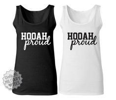 Hooah Proud, Custom Army Tank Top Shirt, Military Shirt for Wife, Fiance, Girlfriend, Workout on Etsy, $24.00