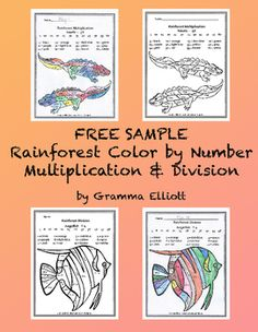 Free Sample Rainforest Color by Number Multiplication and Division No Prep Printables contains 2 student pages and 2 answer pages:5x Newts4 Angelfish Winter Themed Color by Multiplication Facts Resource.  Click here for a Free Sample of the Rainforest Addition and Subtraction Color by Answer pages.