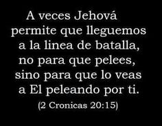 Jehova peleara por nosotros!!!