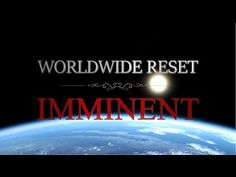 Worldwide Reset is Immanent, YouTube video....additional info here, 4/24/2016 This is for the 'Nothing-Is-Happening' Crowd! Via truthearth.org; I have included information in my previous articles about all the wild things that are happening around the world as of these last few years. Many huge changes have occurred, and yet I still encounter people who insist nothing is happening. They don't see change. This article will be useful for people who just want a refresher on everything has gone…