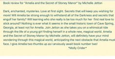 A book review by a fan on Amelia and the Secret of Stoney Manor written by author Michelle Jetton.