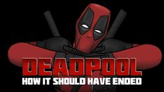 How Deadpool Should Have Ended. When Negasonic Teenage Warhead causes the whole Helicarrier to collapse, Wade is forced to use maximum effort. Watch More HIS. Dead Pool, Teenage Warhead, Evil Dead, Tales From The Crypt, Star Trek Into Darkness, Spider Man 2, Batman Begins, The Phantom Menace, The Dark World