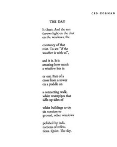 """The Day"" by Cid Corman"