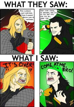 Come at me bro! I would love to see Loki say this! ~ Brothers in modern terms, but we KNOW that Loki and Thor are Shakespeare in the Park, so this shant happen . Funny Marvel Memes, Dc Memes, Avengers Memes, Marvel Jokes, Loki Funny, Loki Thor, Tom Hiddleston Loki, Marvel Dc Comics, Marvel Avengers