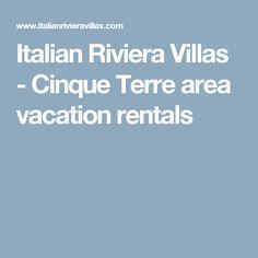 Italian Riviera Villas - Cinque Terre area vacation rentals