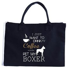 Gifts For Boxer Lovers I Just Want To Drink Coffee Pet Dog  Tote Bag ** Continue to the product at the image link. #XmasStorageOrganization