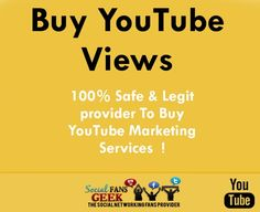 Buy YouTube Views Buy YouTube Likes Buy YouTube Comments Buy Youtube Subscribers Buy Age Targeted YouTube Views Buy Sex Targeted Youtube Views  http://www.socialfansgeek.com/providing-100-safe-youtube-views/