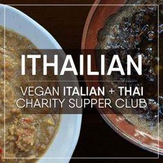 Ithailian Italian Thai Vegan Supper Club