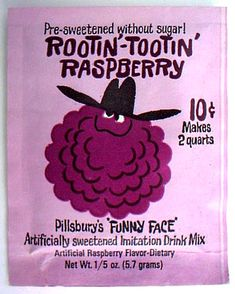 Pillsbury's 'Funny Face' drink mix. I begged my mother to buy these instead of Kool Aid!