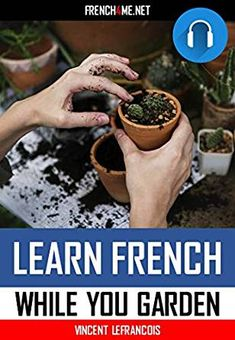 Learn French while gardening French Phrases, Just Relax, Learn French, French Language, Audio Books, How To Memorize Things, Gardening, Learning, Quotes In French