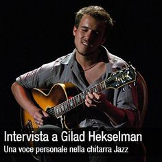 New article on MusicOff.com: La voce personale del Jazz di Gilad Hekselman. Check it out! LINK: http://ift.tt/2c2vgcA