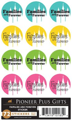 Families are Forever Stickers: I wish I knew how big these were. I'd like to give them to the Star Child each month $2.49