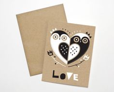 Birds of a feather, love together! This 2-color screenprinted card would be perfect for weddings, anniversaries, Valentines Day, an owl lover, or