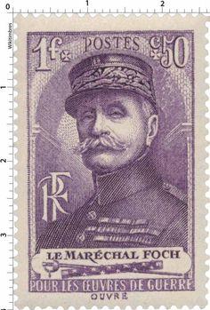Timbre 1940 : LE MARÉCHAL FOCH POUR LES ŒUVRES DE GUERRE | WikiTimbres