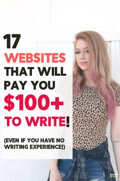 Get Paid to Write: 17 Awesome Sites That'll Pay You $100+!
