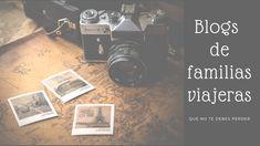 Blogs de familias viajeras Fujifilm Instax Mini, Movie Posters, Elopements, Families, Paths, Tips, Film Poster, Billboard, Film Posters