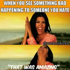 Haha front row seat to karma Haha Funny, Funny Cute, Funny Memes, Hilarious, Mommy Quotes, Life Quotes, Karma, I Just Dont Care, Lol So True
