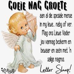 Good Night Blessings, Goeie Nag, Afrikaans, Amanda, Yard, Gallery, Quotes, Diy, Good Evening Wishes