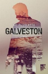 Pizzolatto hat mit Galveston ein großartiges, trauriges und kraftvolles Buch geschaffen, das lange nachklingt.
