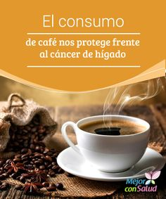 El consumo de café nos protege frente al #cáncer de #hígado ¿Sabías que el #café es un aliado de nuestra salud #hepática? Y no solo eso, además nos proteger del cáncer de hígado. Te explicamos cómo, #HábitosSaludables
