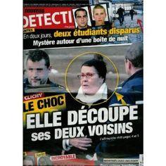 Le Nouveau Détective - n°1474 - 15/12/2010 - Clichy, le choc : Elle découpe ses 2 voisins [magazine mis en vente par Presse-Mémoire]