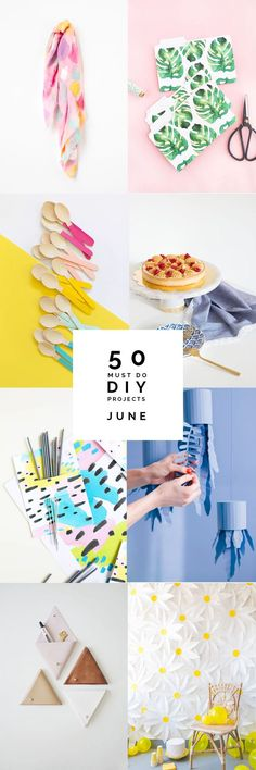50 Must do DIY's | June The Best DIY tutorials from the last 30 days. | Fall for DIY