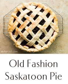 Old Fashion Saskatoon Pie. A flaky pie crust loaded with Saskatoon berries and baked until golden. A classic old fashion Saskatoon Berry Pie Saskatoon Recipes, Saskatoon Berry Recipe, Canadian Cuisine, Canadian Food, Delicious Desserts, Yummy Food, Blueberry Recipes, Pie Dessert, Dessert Ideas