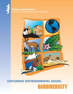 Download the FREE Biodiversity module from Project Learning Tree.  Students learn that decisions about growth and development, energy use and water quality, and even human health, all rest to some extent on perspectives about biodiversity.