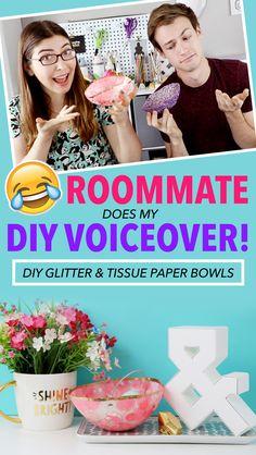 Roommate Does my DIY Voiceover ~ DIY Glitter Bowls | Karen Kavett