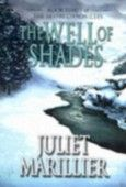 Juliet Marillier - The Well of Shades