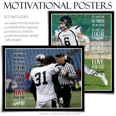 Ashe Design | Motivational Poster Photography Templates for Photoshop These are great for any occasion -- sports, seniors and more. Motivate people of all ages with unique poster templates that feature them at the top of their game.