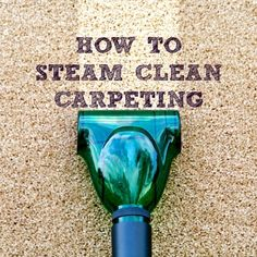 Homeowners often wonder how to steam clean carpeting. Here's how to vacuum, remove carpet stains, and steam clean your carpet to get it looking new again.