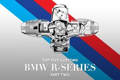 Top 5 Customs: BMW R-Series - Part Two from @NB EXIF Custom Motorcycles