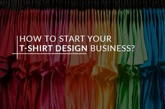 A decade ago, the t-shirt designing was not a business of an individual, while it's reserved for the leading companies. But, emerging technology has turned the things upside down. Now, it's...