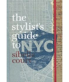 I picked up my copy of Sibella Courts new book today.  A Stylists Guide to NYC.  There are no words to describe how beautiful this book is. I have lived in New York before and this book makes me want to move back.  Once again Sibella has taken it to a whole new level.  www.thesocietyinc.com.au  www.amazon.com